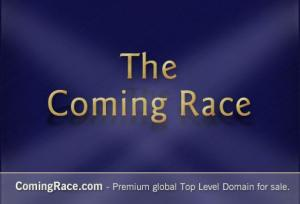 ComingRace.com - global Premium TLD.