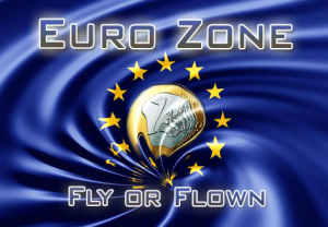 Euro Zone - fly or flown?